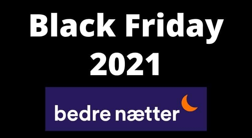Bedre Nætters Black Friday tilbud